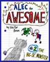 Alec The Awesome The Big Ol Monster