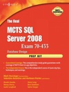 The Real MCTS SQL Server 2008 Exam 70-433