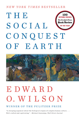 The Social Conquest of Earth - Edward O. Wilson book