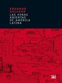 Las venas abiertas de América Latina Book Cover