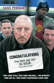 Congratulations You Have Just Met The Icf West Ham United They Have Style They Have Violence The Intercity Firm Are All Your Worst Nightmares Come True