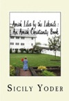Amish Lilies By The Lakeside An Amish Christianity  Book