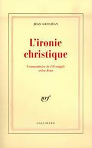 L'Ironie christique La couverture du livre martien