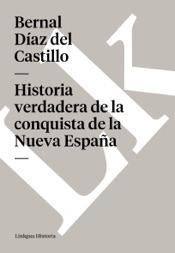 Historia verdadera de la conquista de la Nueva España. Selección