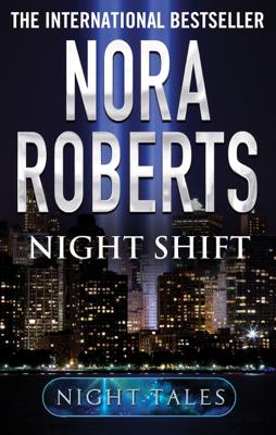 Nora Roberts - Night Shift book