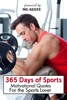 365 Days of Sports: Motivational Quotes for the Sports Lover