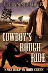 Cowboys Rough Ride Knee Deep In Iron Creek Gay Erotic Romance 1
