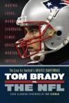 Tom Brady Vs The NFL