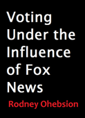 Voting Under the Influence of Fox News