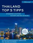 Thailand Top 5 Tipps