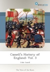 Cassells History Of England Vol 3