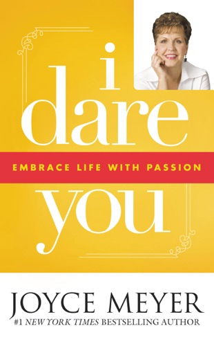 Joyce Meyer - I Dare You