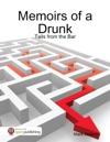 Memoirs Of A Drunk