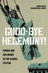 Good-Bye Hegemony