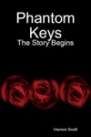 Phantom Keys The Story Begins