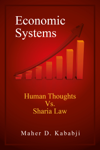 Economic Systems - Human Thoughts vs. Sharia Law