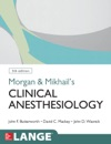 Morgan And Mikhails Clinical Anesthesiology 5th Edition