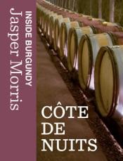 Inside Burgundy: Côte de Nuits