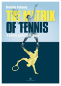 The Matrix of Tennis