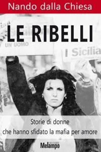 Le Ribelli Book Cover