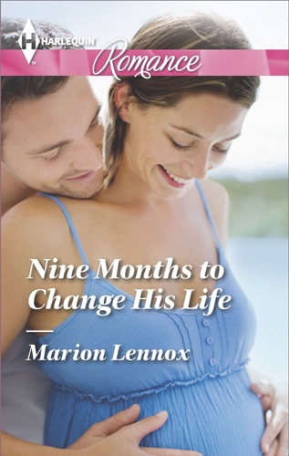 Marion Lennox - Nine Months to Change His Life