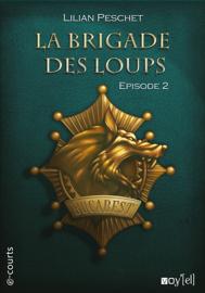 La brigade des loups - Episode 2