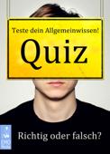 Quiz: Teste dein Allgemeinwissen! Richtig oder falsch? Quizfragen zum Anklicken
