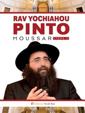 Rav Yochiahou Pinto : Moussar (tome 1)