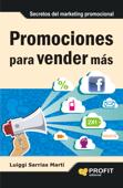 Promociones para vender mas: Secretos del marketing promocional