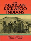 The Mexican Kickapoo Indians