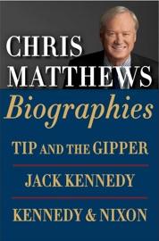 Chris Matthews Biographies Boxed Set