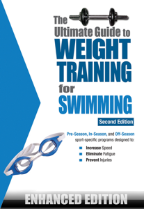 The Ultimate Guide to Weight Training for Swimming (Enhanced Edition)