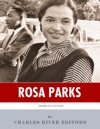American Legends The Life Of Rosa Parks