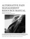 Alternative Pain Management Resource Manual