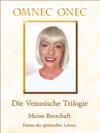 Die Venusische Trilogie  Meine Botschaft