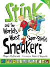 Stink And The Worlds Worst Super-Stinky Sneakers Book 3