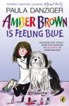 Amber Brown Is Feeling Blue