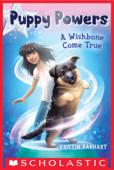 Puppy Powers #1: A Wishbone Come True