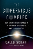 The Copernicus Complex