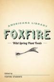 Wild Spring Plant Foods