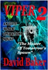 Viper 2 - The Master Of Tomorrows Spawn