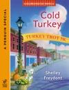 Cold Turkey Novella