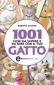 1001 cose da sapere e da fare con il tuo gatto Book Cover