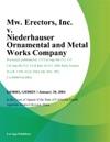 Mw Erectors Inc V Niederhauser Ornamental And Metal Works Company