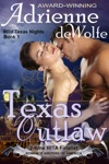 Texas Outlaw Wild Texas Nights Book 1