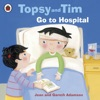 Topsy And Tim Go To Hospital Enhanced Edition