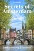 Secrets of Amsterdam