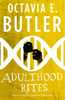 Octavia E. Butler - Adulthood Rites (Lilith's Brood – Book Two) artwork