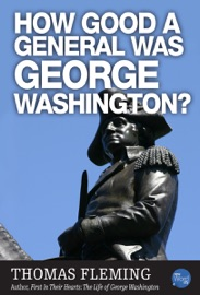 How Good A General Was George Washington? PDF Download
