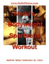 Nedu's Bodyweight Spartacus Workout